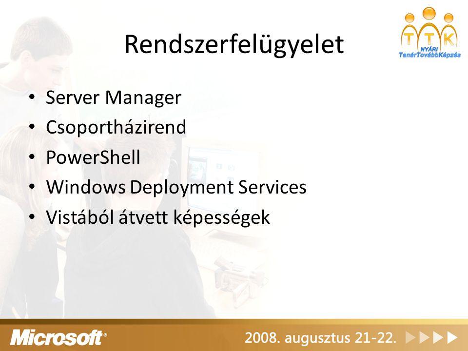 Rendszerfelügyelet Server Manager Csoportházirend PowerShell