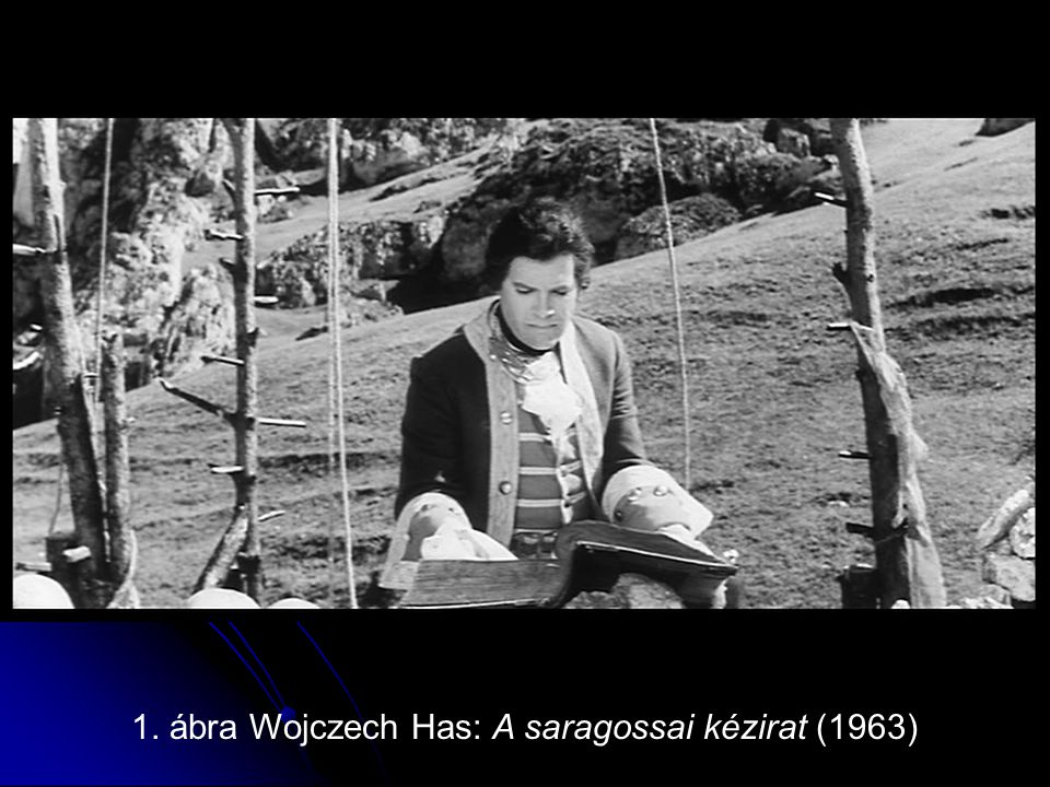 1. ábra Wojczech Has: A saragossai kézirat (1963)
