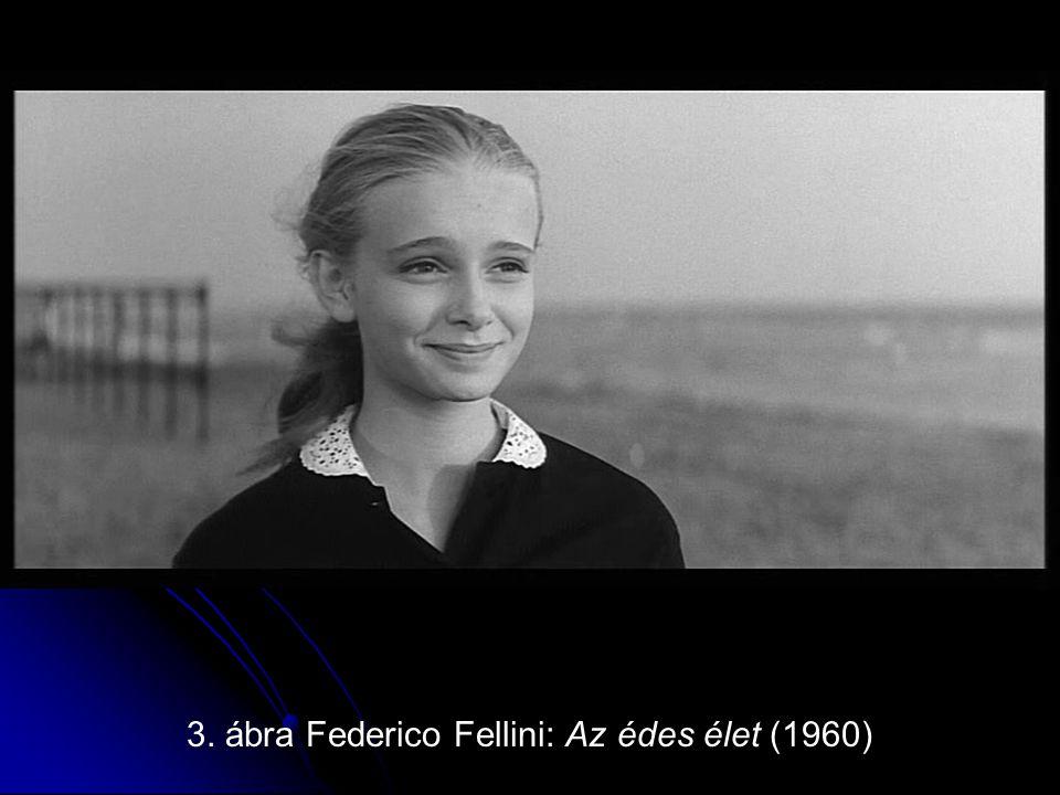 3. ábra Federico Fellini: Az édes élet (1960)