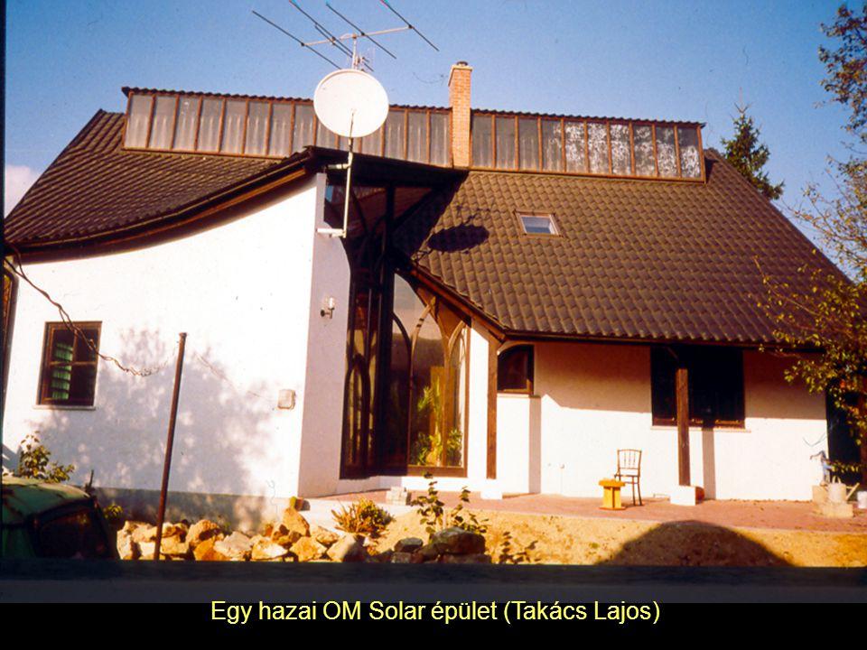 Egy hazai OM Solar épület (Takács Lajos)