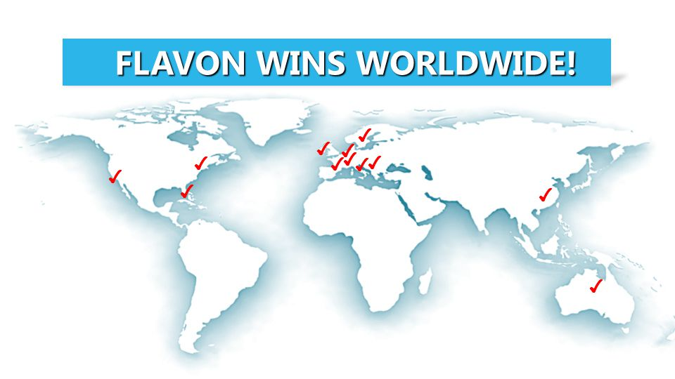 FLAVON WINS WORLDWIDE! ✔ ✔ ✔ ✔ ✔ ✔ ✔ ✔ ✔ ✔ ✔ ✔