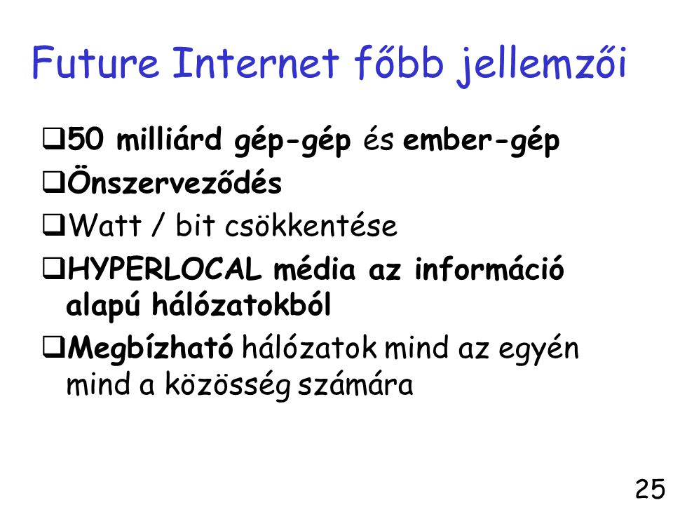 Future Internet főbb jellemzői