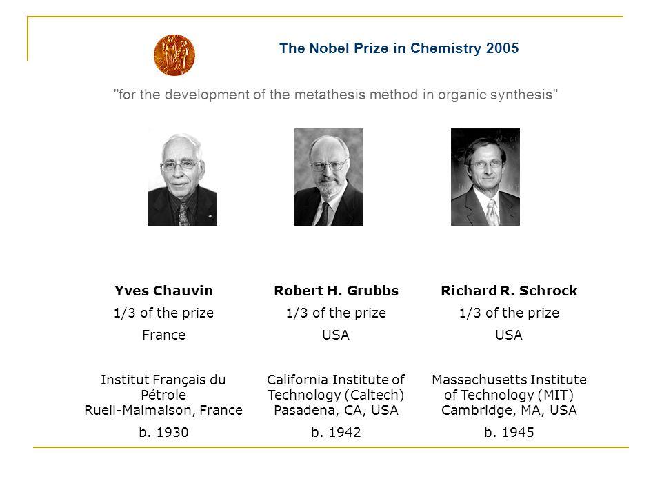 The Nobel Prize in Chemistry 2005