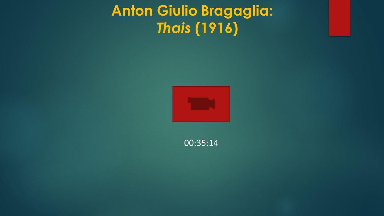 Anton Giulio Bragaglia: Thais (1916)