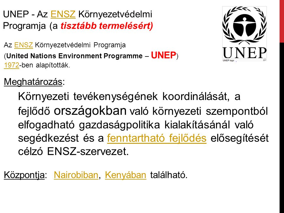UNEP - Az ENSZ Környezetvédelmi Programja (a tisztább termelésért)