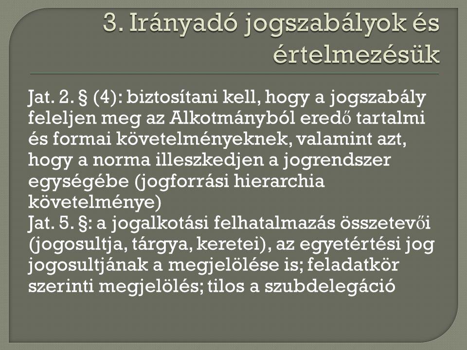 3. Irányadó jogszabályok és értelmezésük