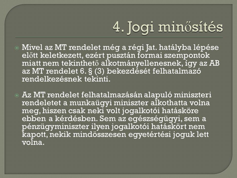 4. Jogi minősítés
