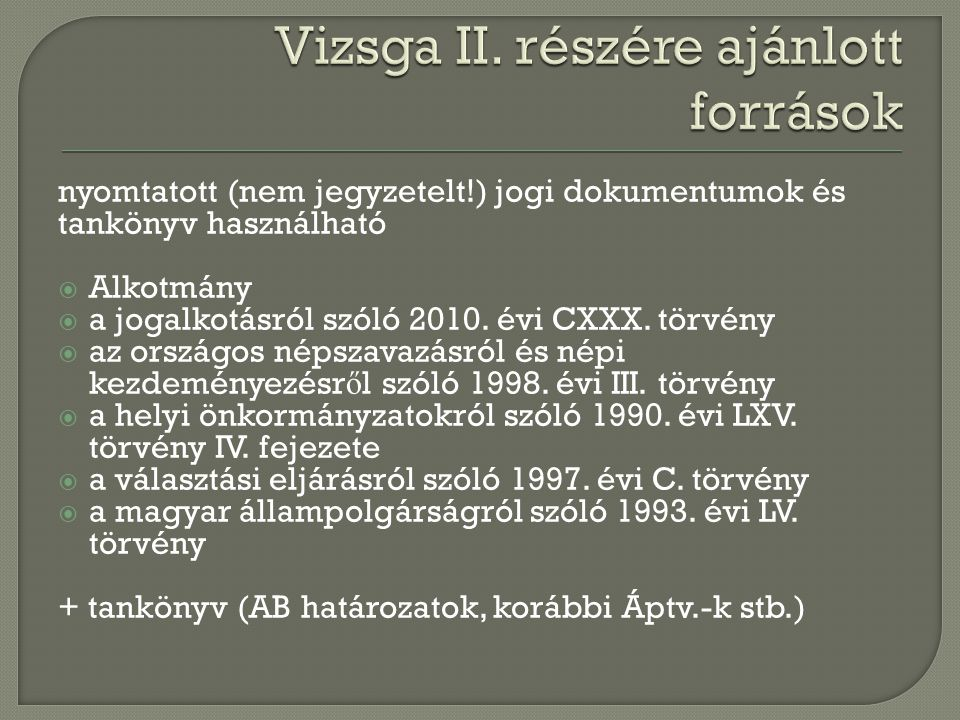 Vizsga II. részére ajánlott források