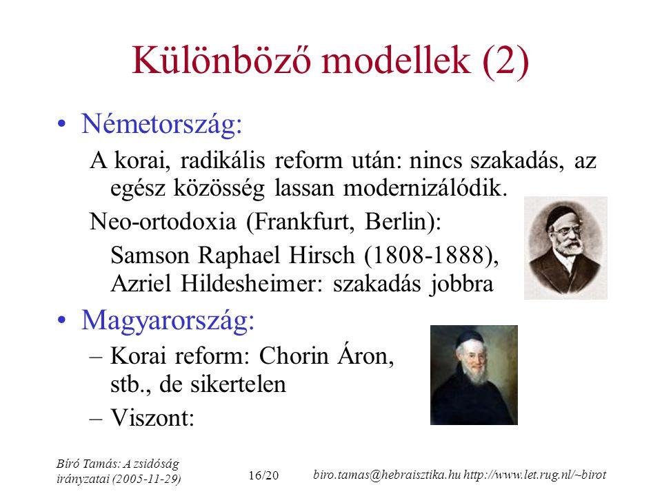 Különböző modellek (2) Németország: Magyarország: