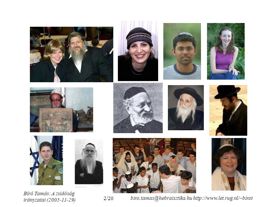 Bíró Tamás: A zsidóság irányzatai (2005-11-29)