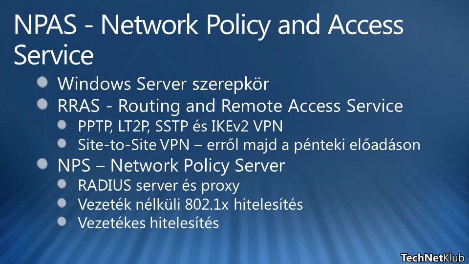 NPAS - Network Policy and Access Service