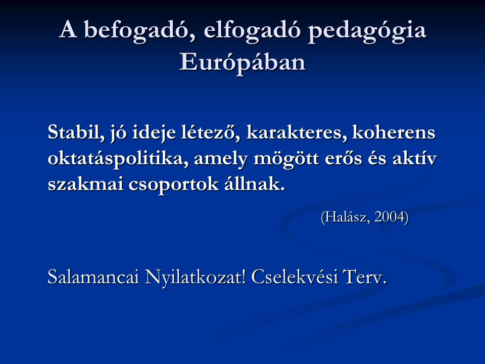 A befogadó, elfogadó pedagógia Európában