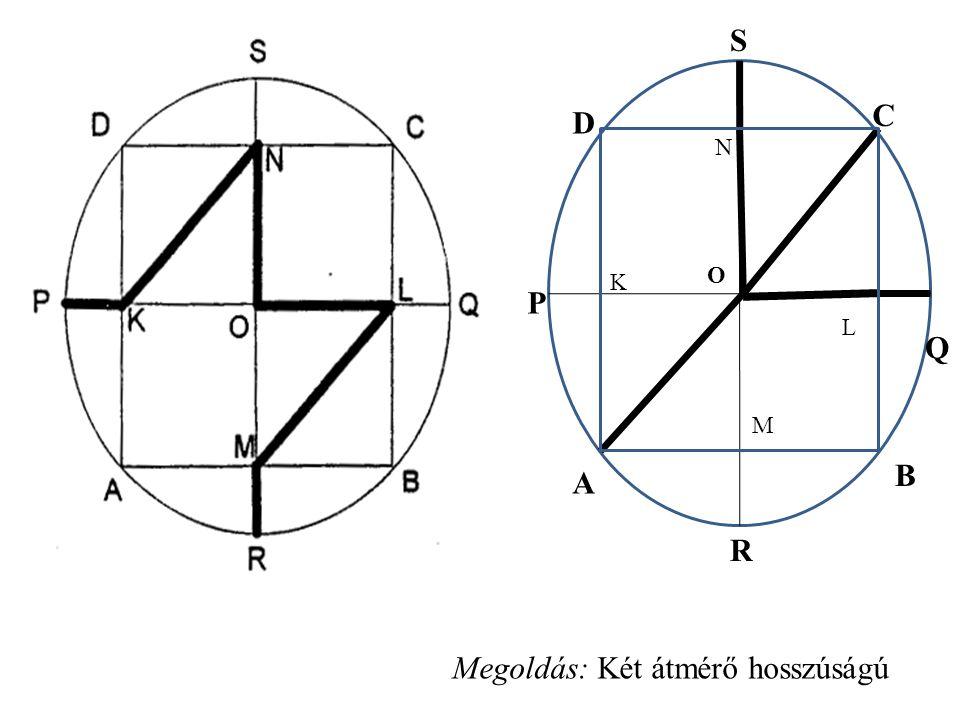 Megoldás: Két átmérő hosszúságú