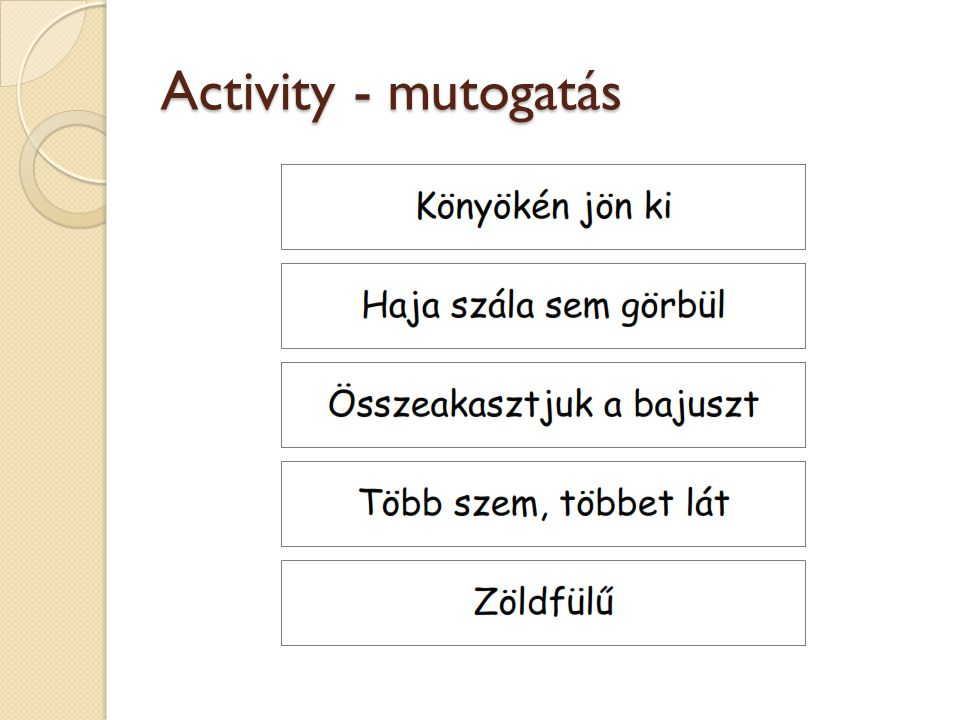 Activity - mutogatás