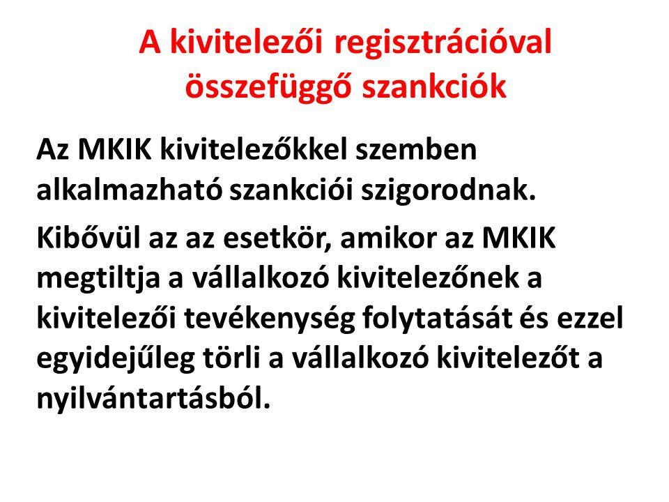 A kivitelezői regisztrációval összefüggő szankciók