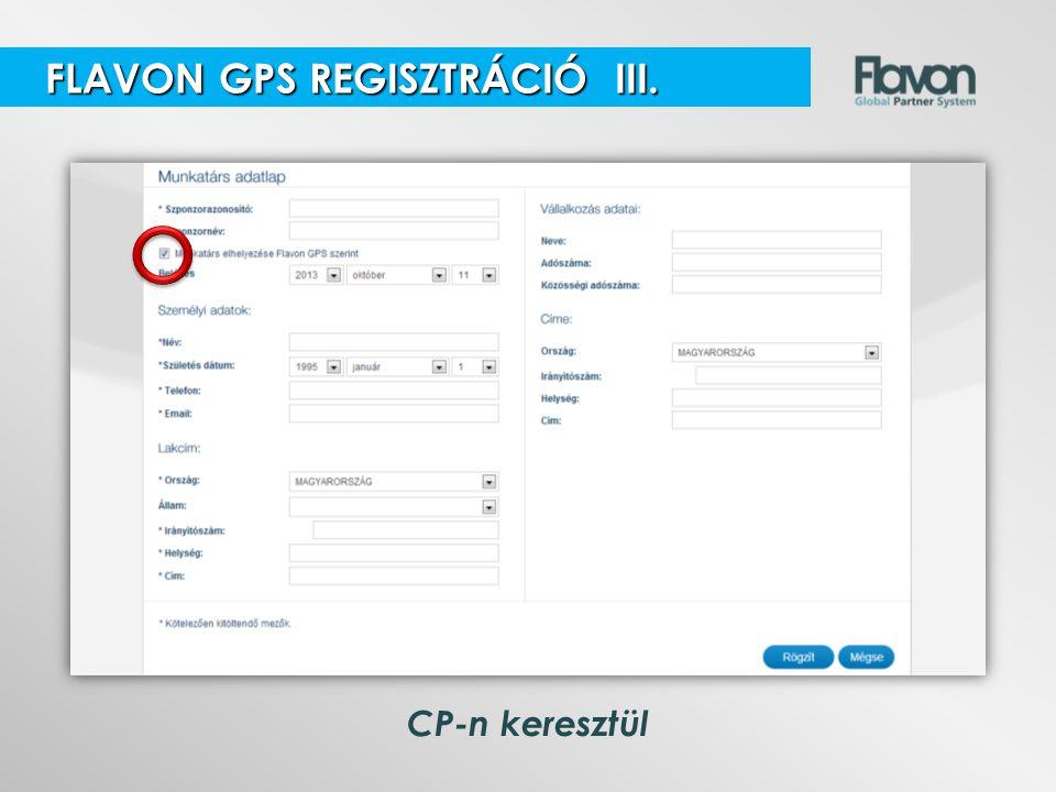FLAVON GPS REGISZTRÁCIÓ III.