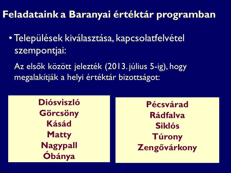 Feladataink a Baranyai értéktár programban