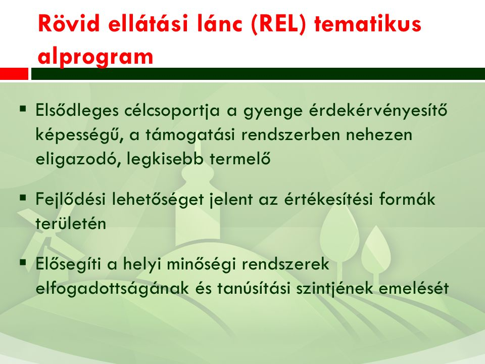 Rövid ellátási lánc (REL) tematikus alprogram