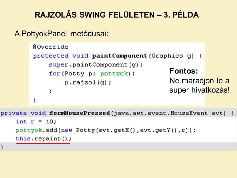 RAJZOLÁS SWING FELÜLETEN – 3. PÉLDA