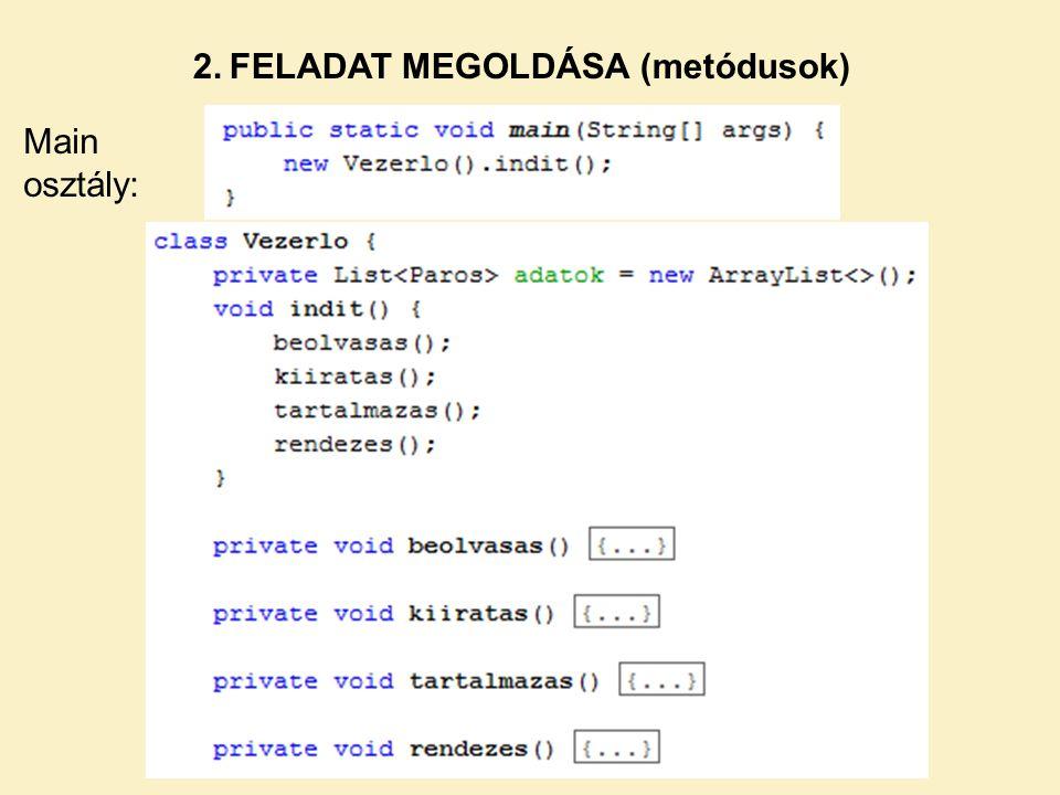 2. FELADAT MEGOLDÁSA (metódusok)