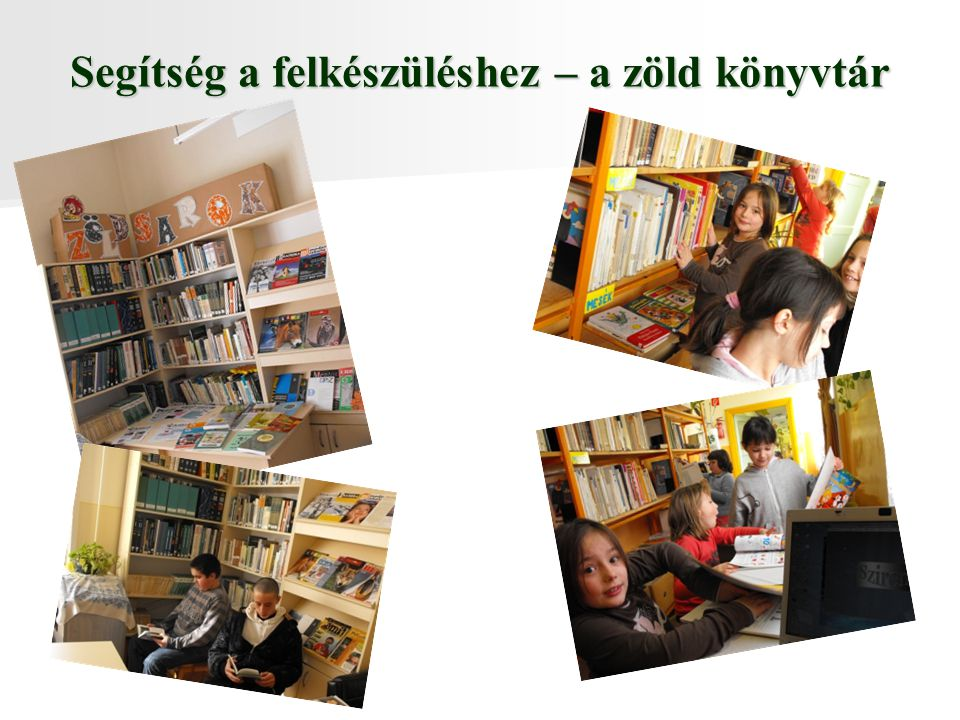 Segítség a felkészüléshez – a zöld könyvtár