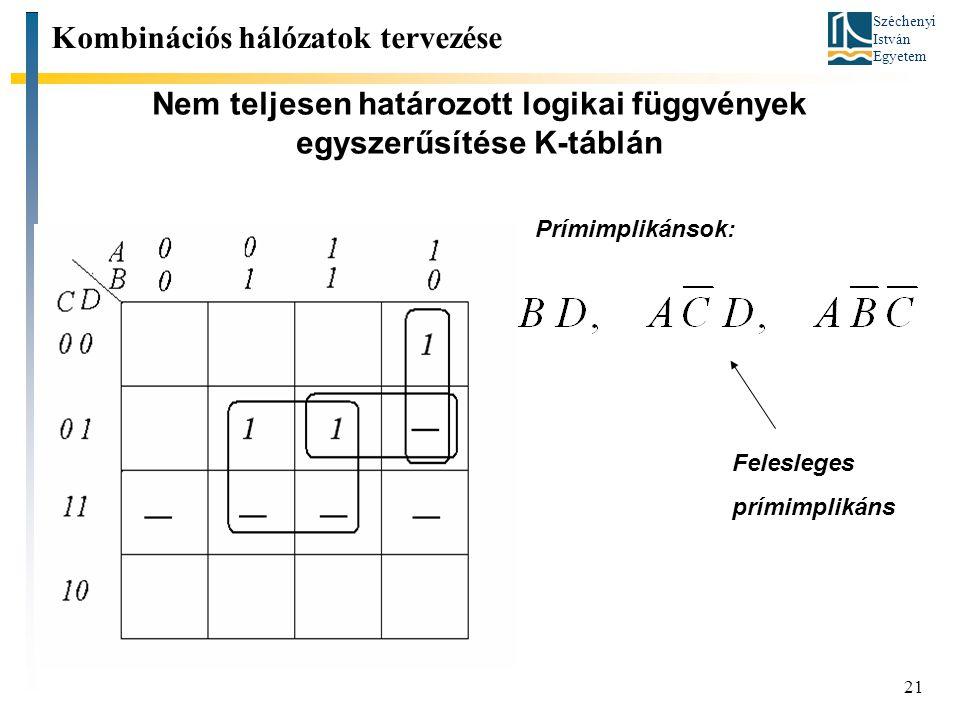 Nem teljesen határozott logikai függvények egyszerűsítése K-táblán