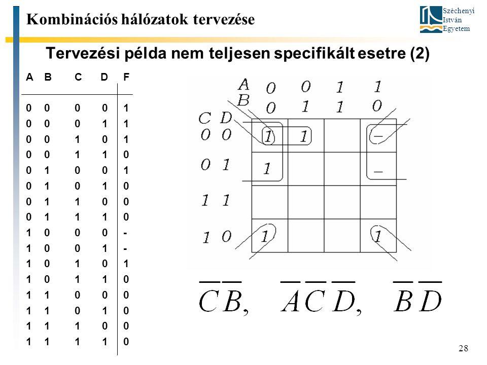 Tervezési példa nem teljesen specifikált esetre (2)