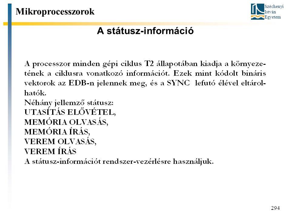 Mikroprocesszorok A státusz-információ