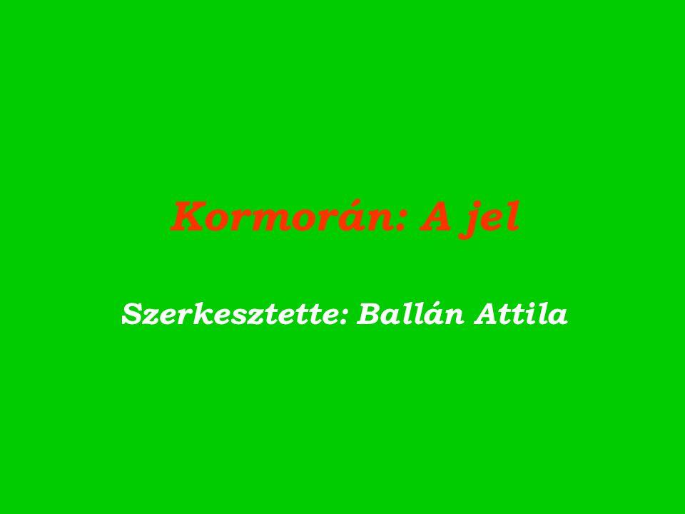 Szerkesztette: Ballán Attila