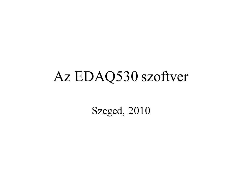 Az EDAQ530 szoftver Szeged, 2010