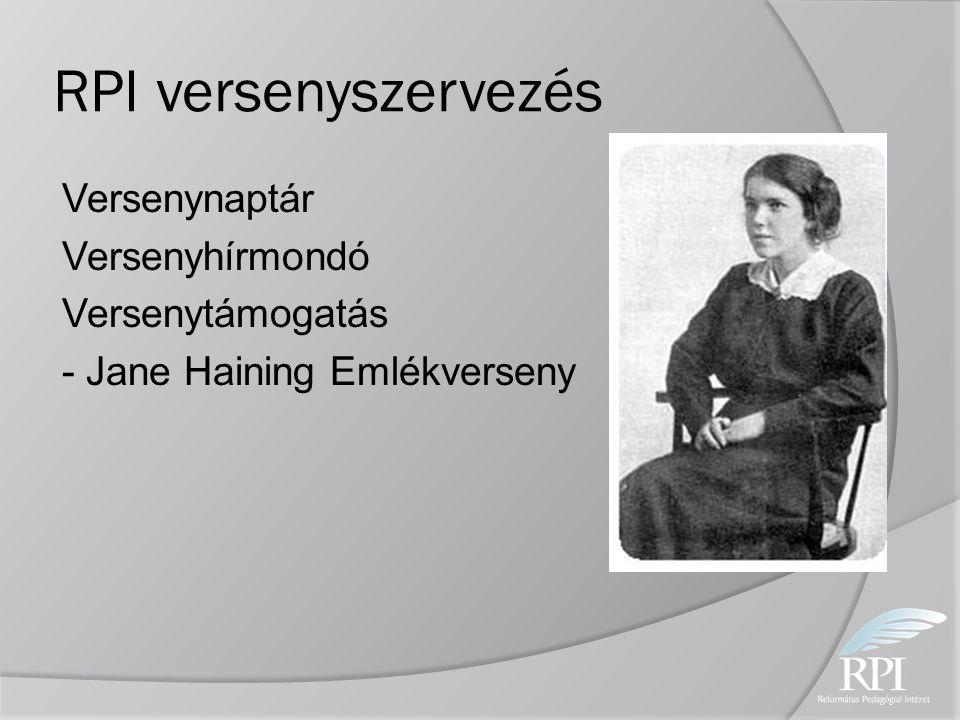 RPI versenyszervezés Versenynaptár Versenyhírmondó Versenytámogatás - Jane Haining Emlékverseny