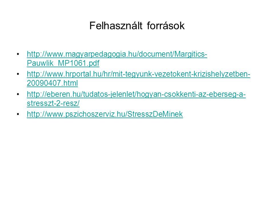 Felhasznált források http://www.magyarpedagogia.hu/document/Margitics-Pauwlik_MP1061.pdf.