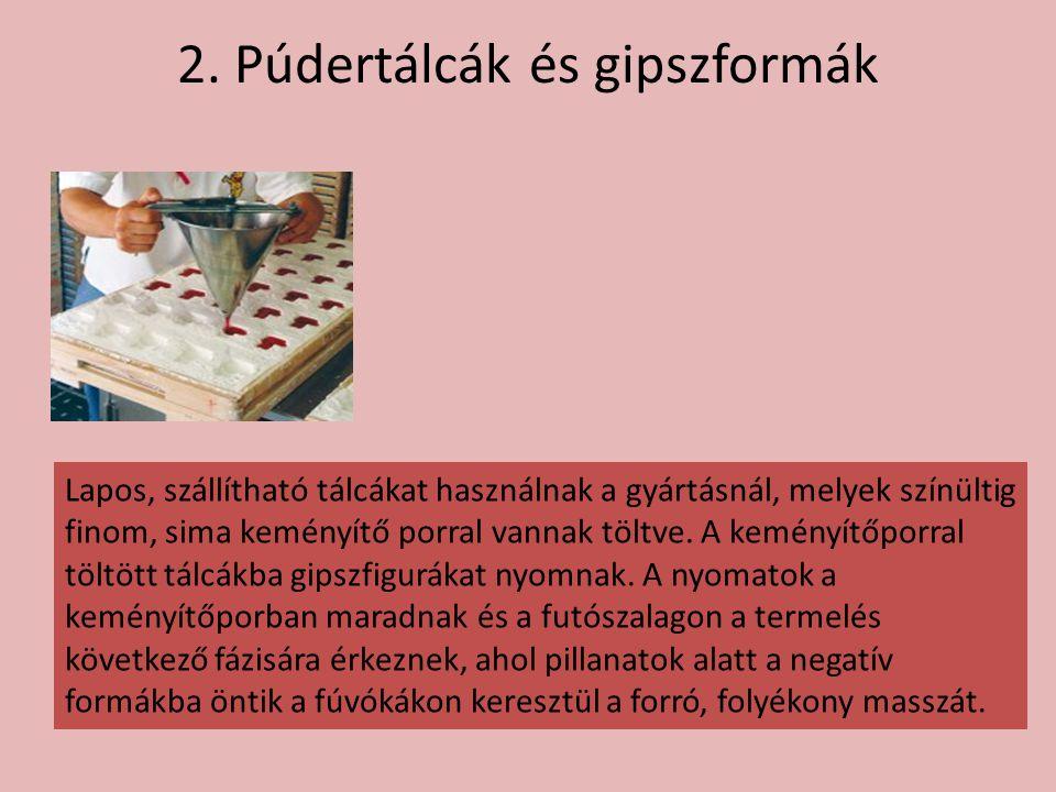 2. Púdertálcák és gipszformák