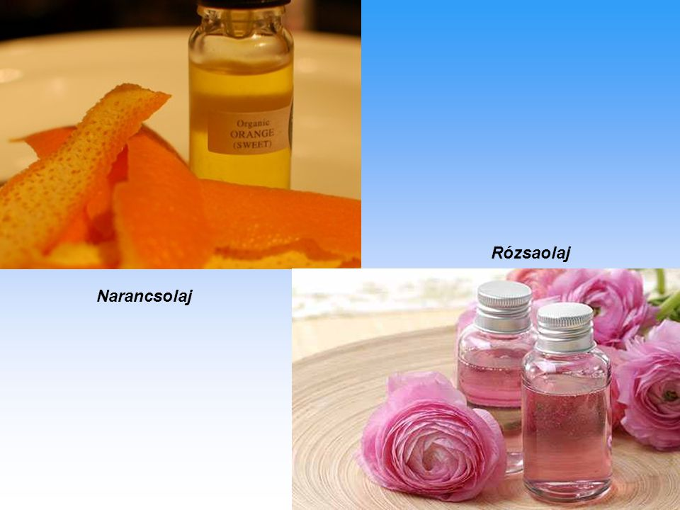 Rózsaolaj Narancsolaj
