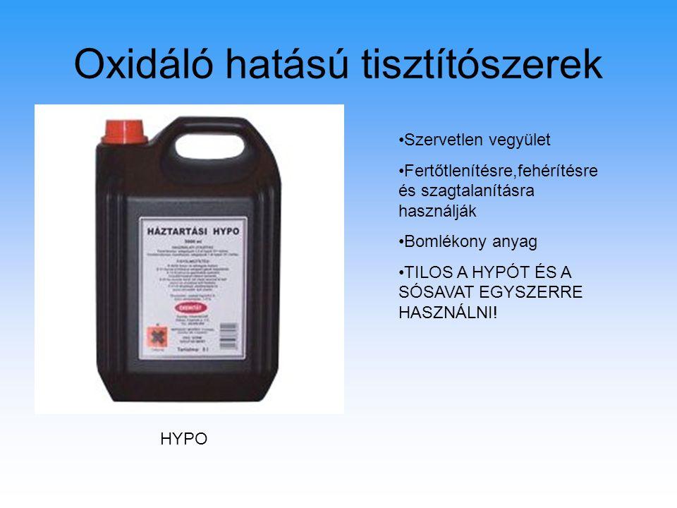 Oxidáló hatású tisztítószerek