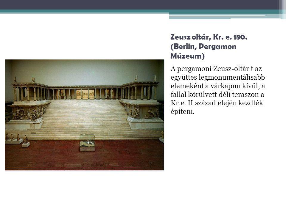 Zeusz oltár, Kr. e. 180. (Berlin, Pergamon Múzeum)