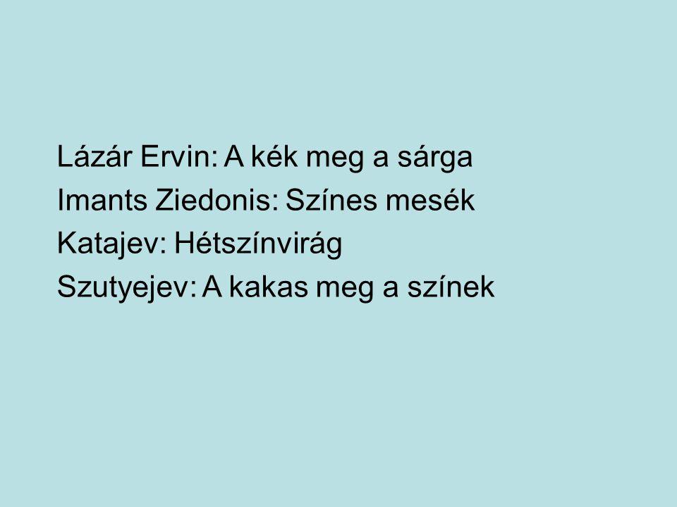 Lázár Ervin: A kék meg a sárga