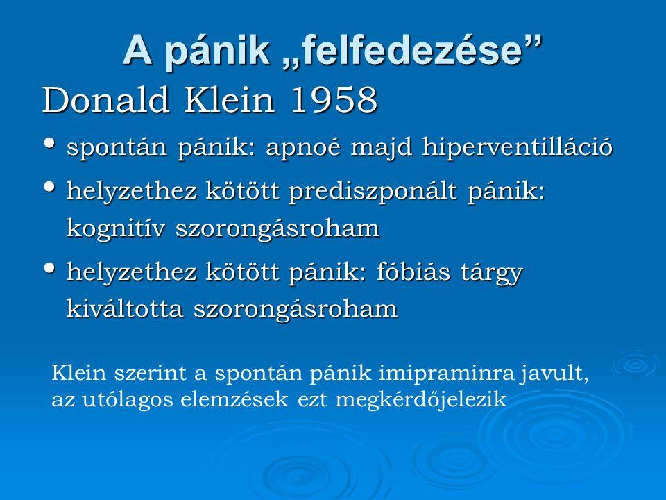"""A pánik """"felfedezése Donald Klein 1958"""