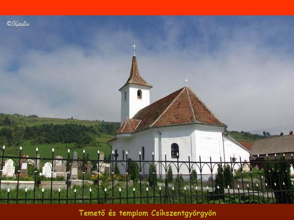 Temető és templom Csíkszentgyörgyön