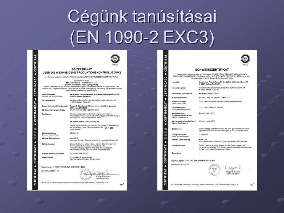 Cégünk tanúsításai (EN 1090-2 EXC3)