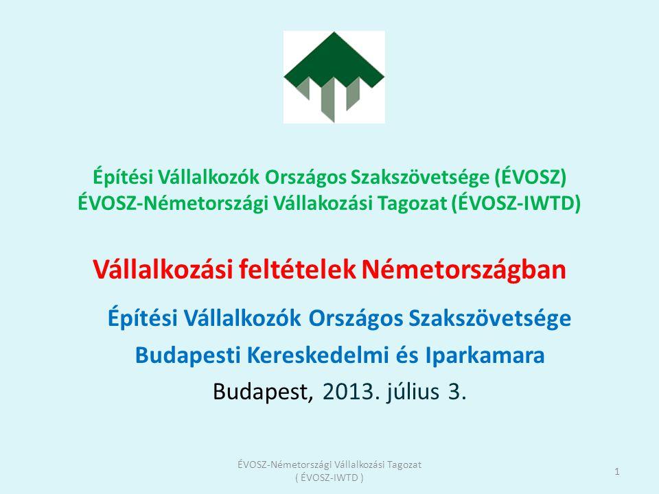 ÉVOSZ - Németországi Vállalkozási Tagozat ( ÉVOSZ-IWTD )