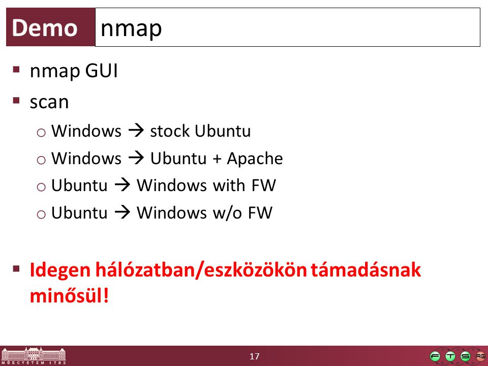 Demo nmap. nmap GUI. scan. Windows  stock Ubuntu. Windows  Ubuntu + Apache. Ubuntu  Windows with FW.