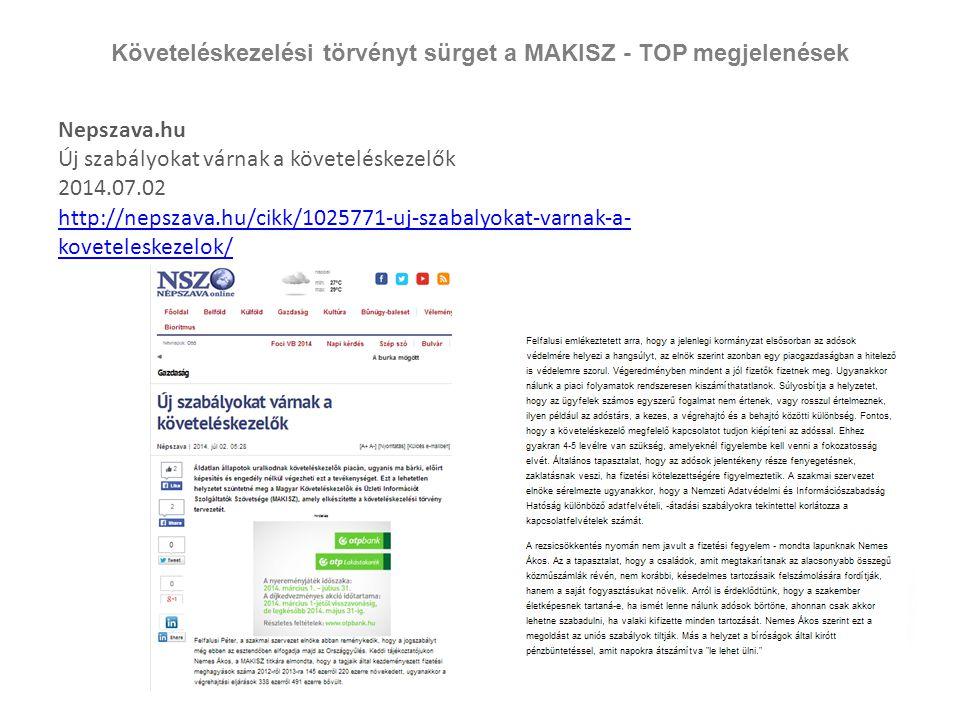 Követeléskezelési törvényt sürget a MAKISZ - TOP megjelenések
