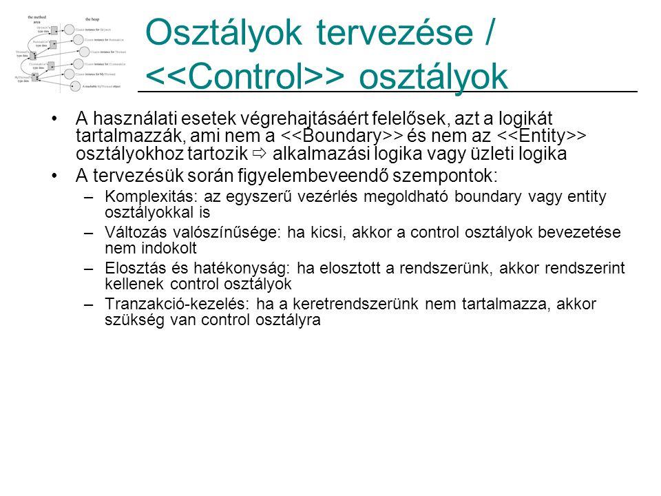 Osztályok tervezése / <<Control>> osztályok