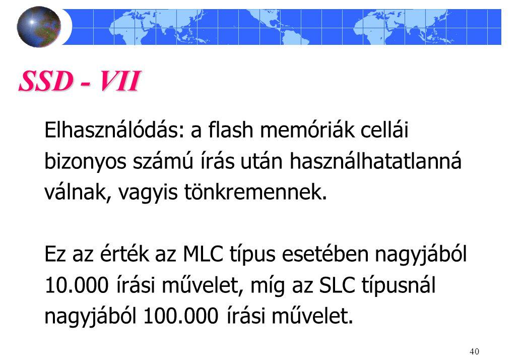 SSD - VII Elhasználódás: a flash memóriák cellái