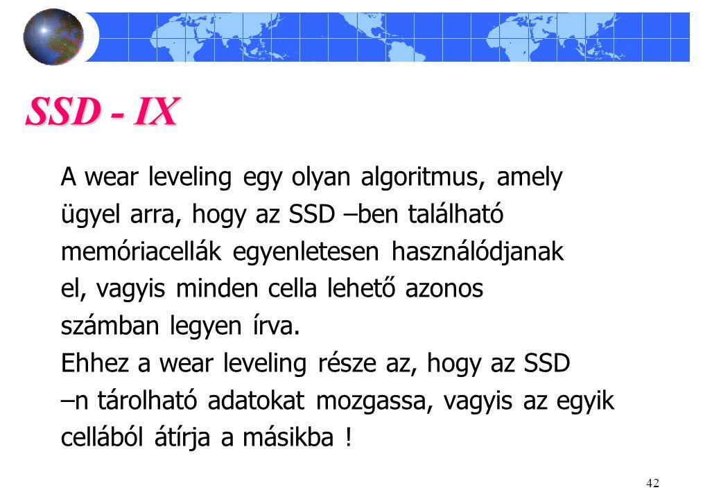 SSD - IX A wear leveling egy olyan algoritmus, amely