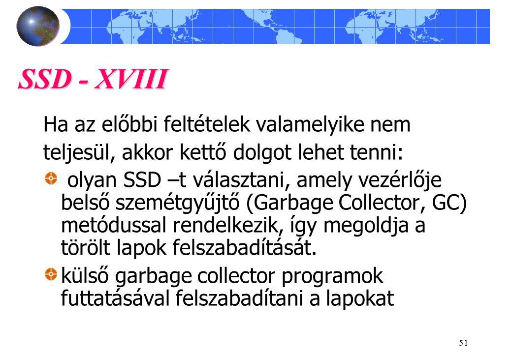 SSD - XVIII Ha az előbbi feltételek valamelyike nem