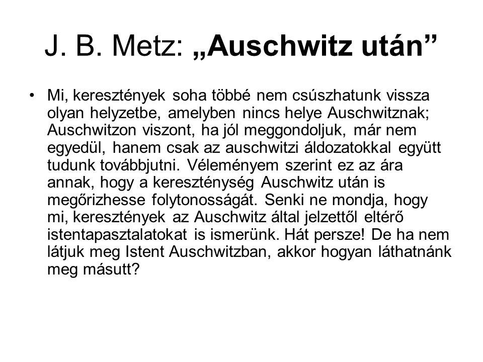 "J. B. Metz: ""Auschwitz után"