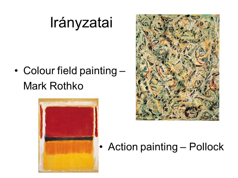 Irányzatai Colour field painting – Mark Rothko