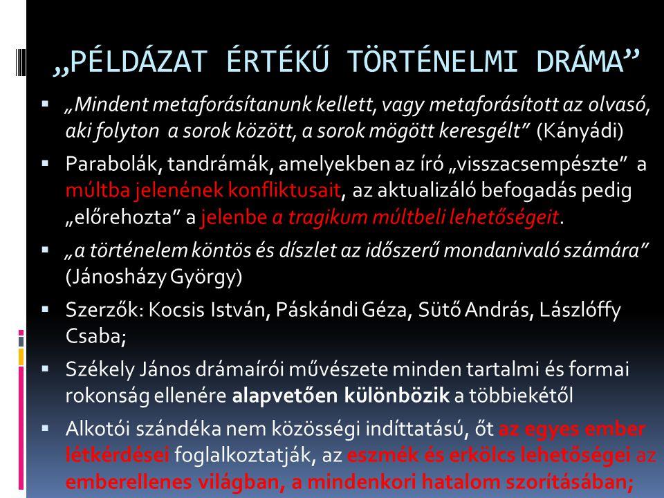 """""""PÉLDÁZAT ÉRTÉKŰ TÖRTÉNELMI DRÁMA"""